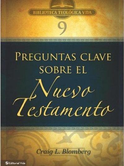 3 Preguntas clave sobre el Nuevo Testamento