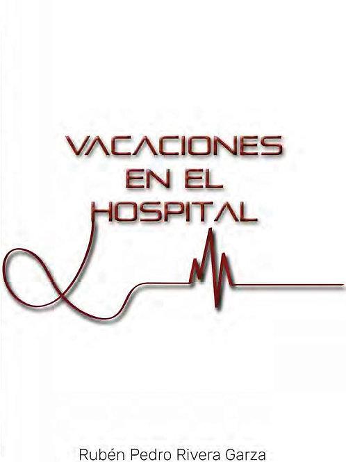 VACACIONES EN EL HOSPITAL