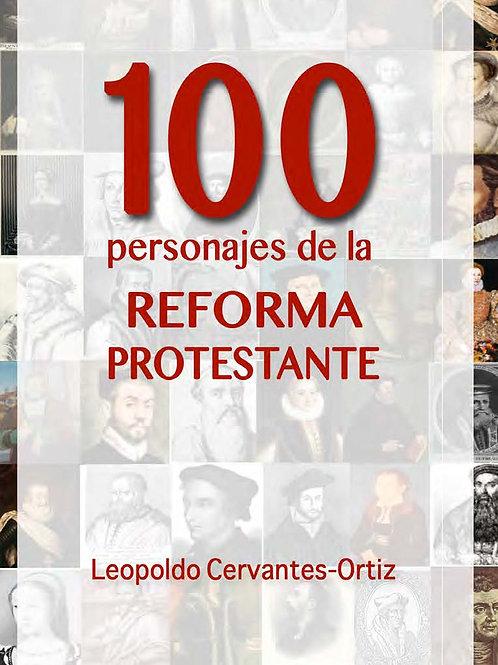 100 Personajes de la Reforma Protestante
