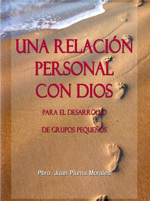 UNA RELACION PERSONAL CON DIOS