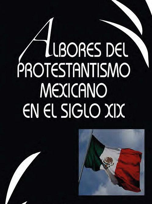 Albores del Protestantismo mexicano en el siglo XIX