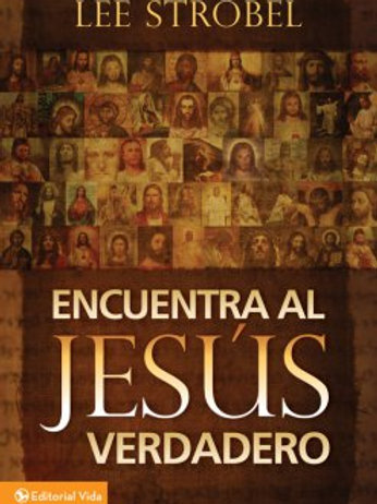 Lee Strobel – Encuentra al Jesús verdadero