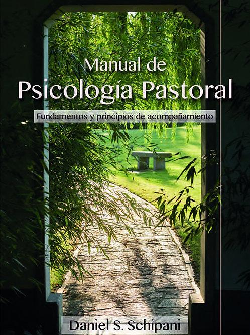 Manual de Psicología Pastoral Fundamentos y Principios de Acompañamiento