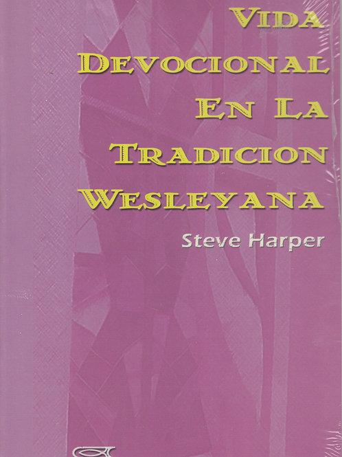 Vida devocional en la Tradición Wesleyana