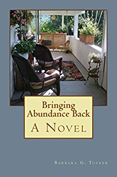 Bringing Abundance Back:  A Novel