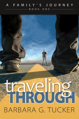 Traveling Through:  A Novel