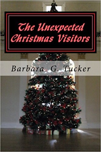 The Unexpected Christmas Visitors:  A Novel