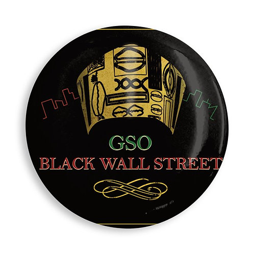 GSO Black Wall Street (Steel pin-back button)
