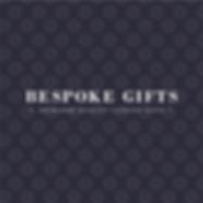 Bespoke Gifts
