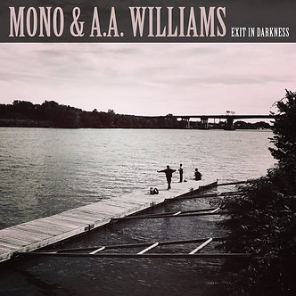 "MONO & A.A. Williams - Exit in Darkness (10"")"