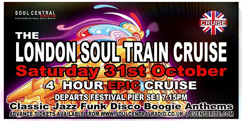 LONDON SOUL TRAIN CRUISE (AUTUMN SPECIAL)