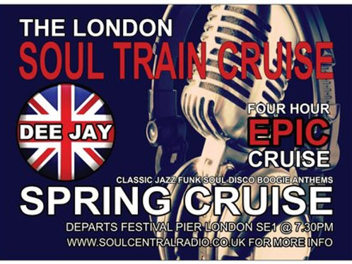 London Soul Train Cruise (spring special) 22 may