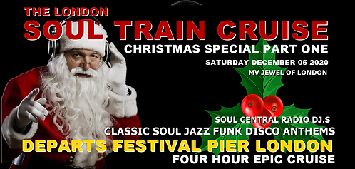 LONDON SOUL TRAIN CRUISE (Christmas special) PART 1