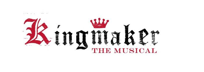 Kingmaker The Musical