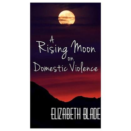 A Rising Moon on Demestic Violence
