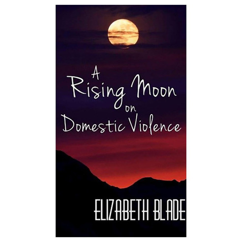 A Rising Moon on Demestic Violence