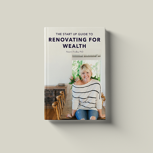 The Start-up Guide to Renovating for Wealth