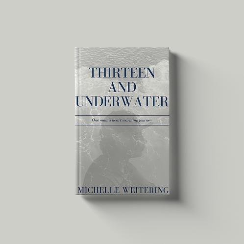 Thirteen and Underwater