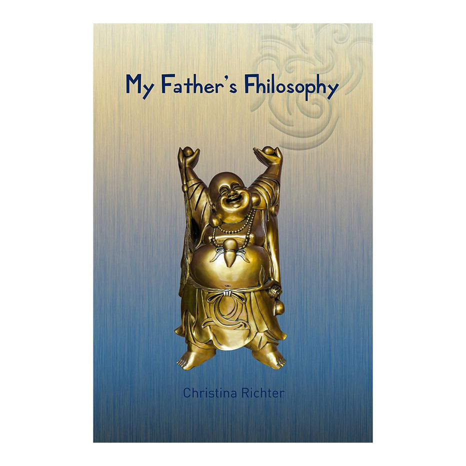 My Father's Fhilosophy