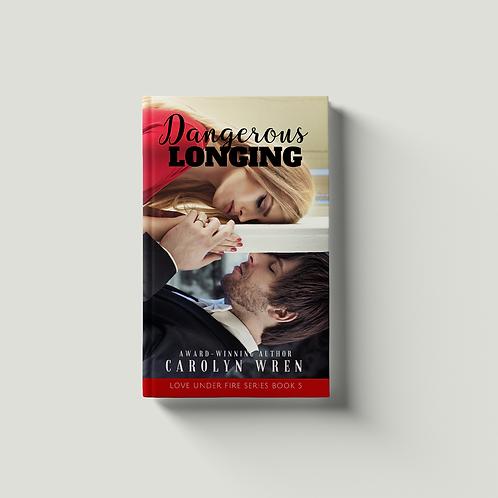 Dangerous Longing