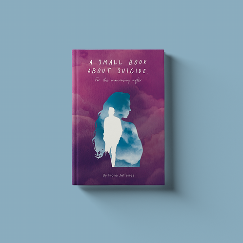 A Small Book About Suicide - PRE-ORDER