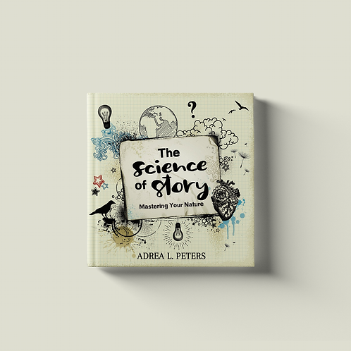 The Science of Story - PRE-ORDER
