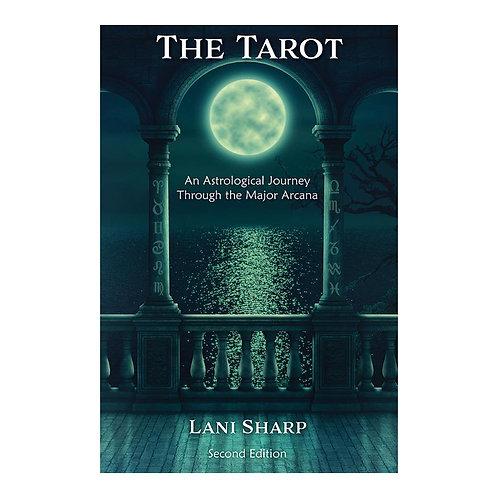 The TAROT -  An Astrological Journey Through the Major Arcana