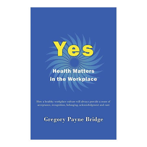 Yes, Health Matters in the Workplace