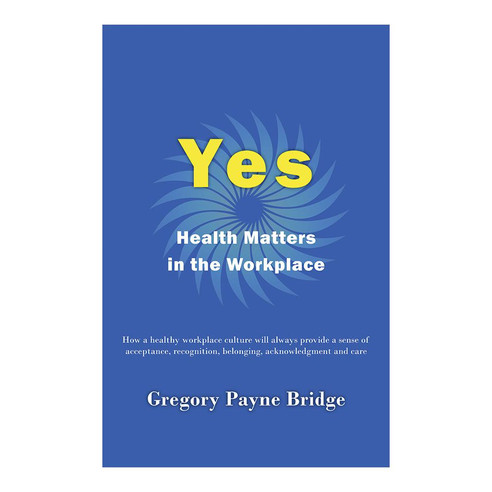 Yes Health Matters in The Workplace