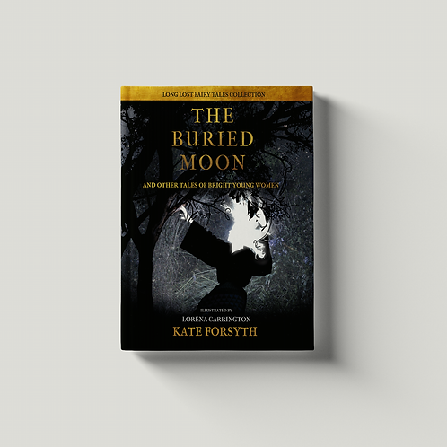 The Buried Moon and Other Tales of Bright Young Women