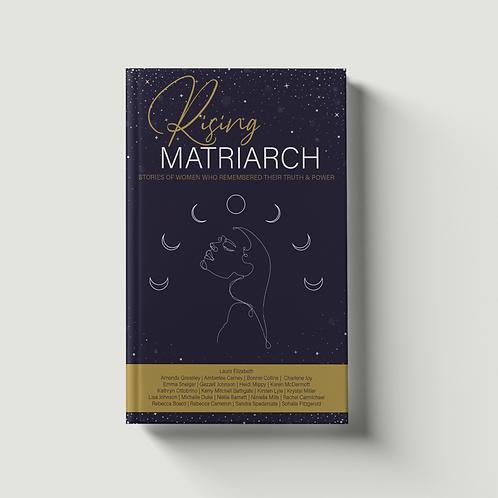 Rising Matriarch