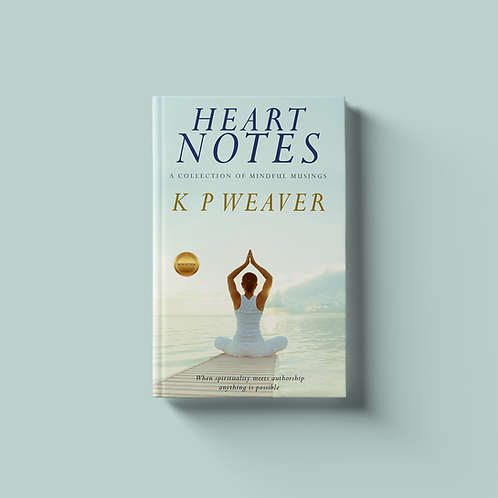 Heart Notes : A Collection of Mindful Musings