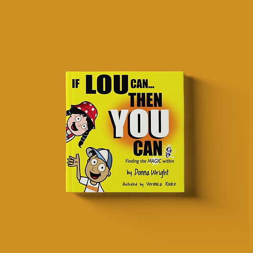 If Lou Can You Can - PRE-ORDER
