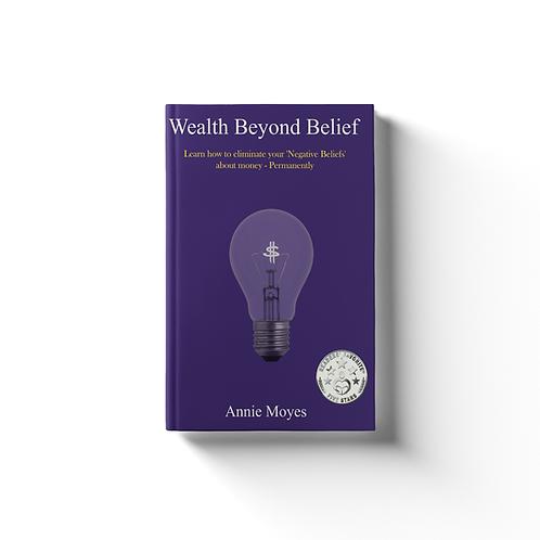 Wealth Beyond Belief