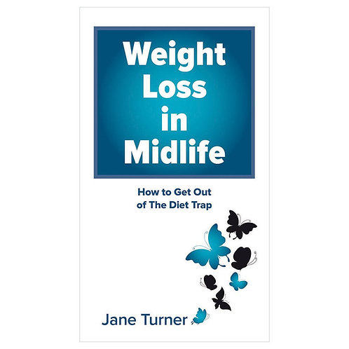 Weight Loss in Midlife - How to get out of the diet trap
