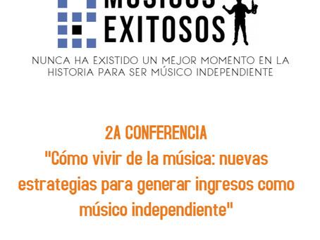 """Segunda conferencia """"Cómo vivir de la música"""""""