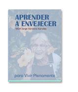 Libro Aprender a Envejecer