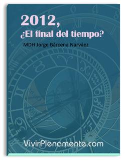 Libro 2012: El final del tiempo?