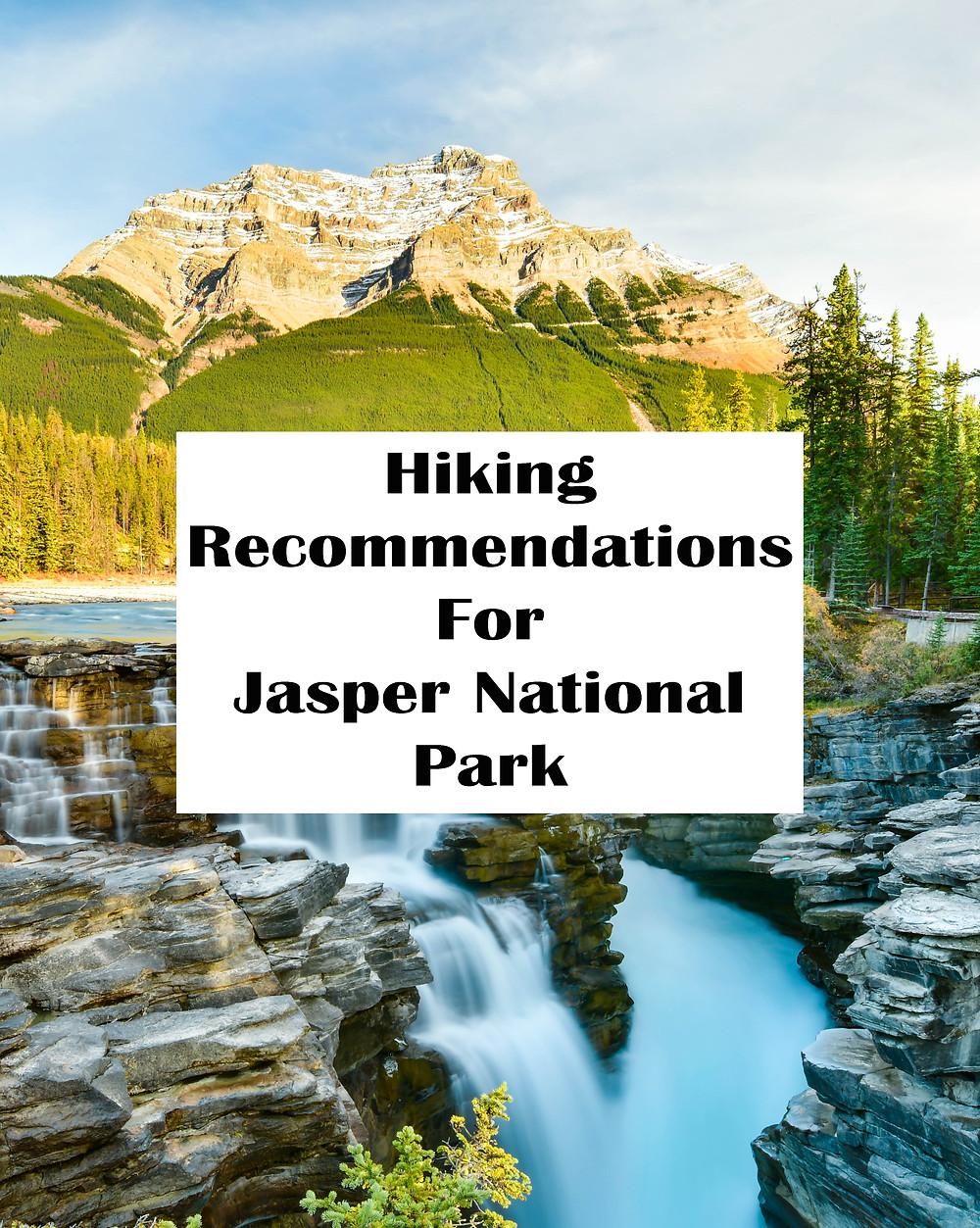 Hiking Recommendations For Jasper National Park