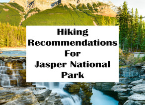 HIKING RECOMMENDATIONS FOR JASPER NATIONAL PARK