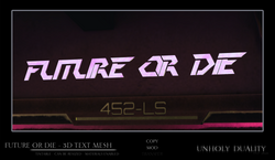 [UD] Future or Die - 3D Text Mesh AD[392