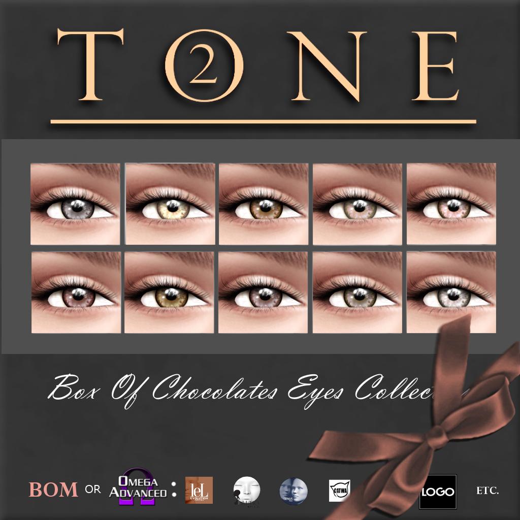TONE 2 - Box Of Chocolates Eyes