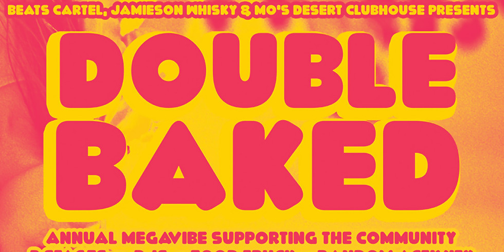 DOUBLE BAKED