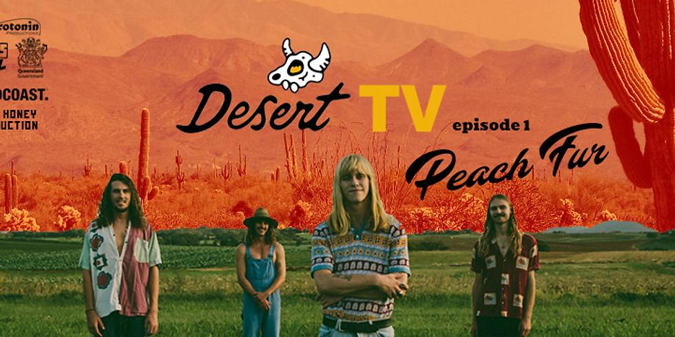 Peach Fur LIVE on Desert TV