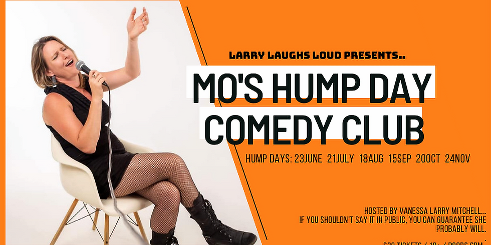 HUMP DAY COMEDY CLUB W/ LARRY LAUGHS LOUD