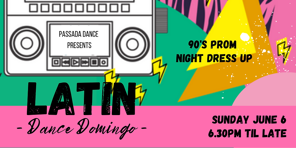 LATIN DANCE DOMINGO - 80's Prom Night Theme