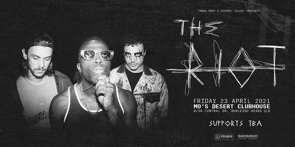 ***SOLD OUT*** THE RIOT Live at Mo's