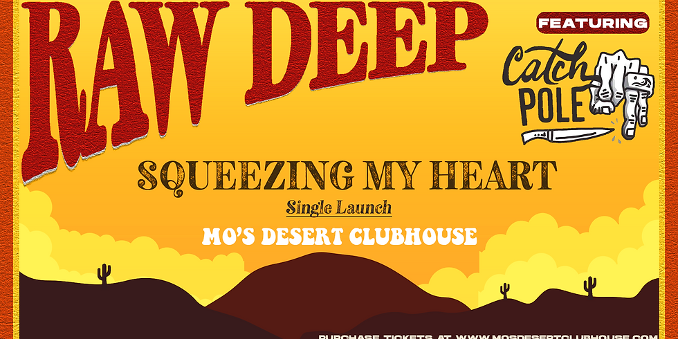 ***SOLD OUT*** Raw Deep w/ Catchpole SINGLE LAUNCH