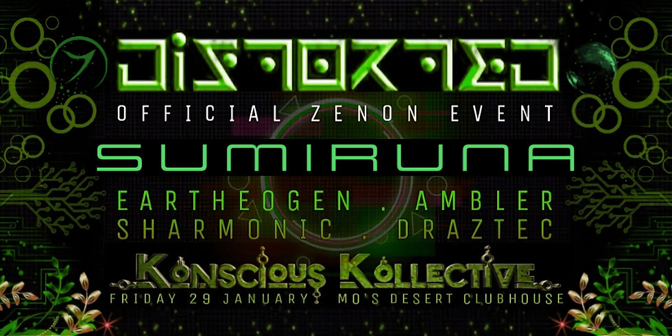 ***SOLD OUT*** DISTORTED: Official Zenon Event