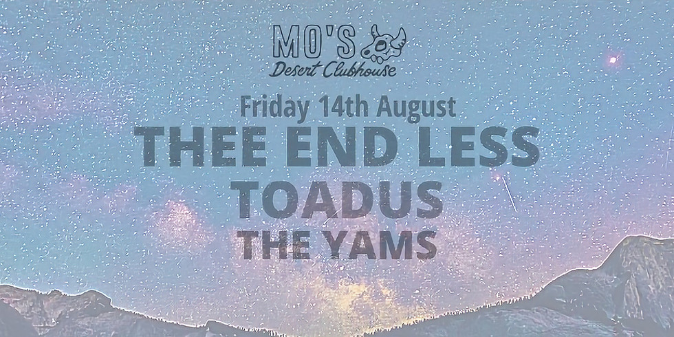 ***SOLD OUT*** THEE END LESS & Friends LIVE